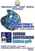 плакат отварање изложбе умјетничких слика и отривања склуптура са ЛССД 2016