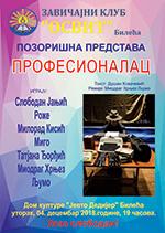 плакат за позоришну представу ПРОФЕСИОНАЛАЦ репризно у Билећи