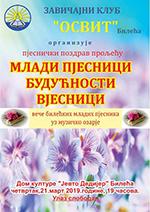 плакат МЛАДИ ПЈЕСНИЦИ БУДУЋНОСТИ ВЈЕСНИЦИ 2019